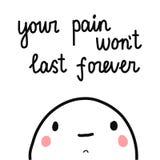 Ditt smärta ska inte vara illustrationen för minimalism för marshmallowen för för evigt den gulliga handen drog med bokstäver för royaltyfri illustrationer
