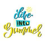 Dive into summer. Vector lettering modern illustration. Label for printing on t-shirt, flyer, poster. EPS 10 vector illustration