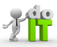Do it!. 3d people - man, person and word do it Royalty Free Stock Images