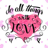 Do all things with love brush calligraphy stock illustration