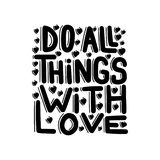 Do all things with love royalty free illustration