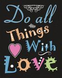 Do All Things With Love Royalty Free Stock Images