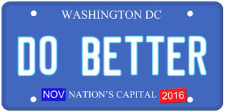 Do Better Washington. An imitation Washington DC license plate with November 2016 stickers and DO BETTER written on it making a great political concept.  Words Royalty Free Stock Photo