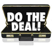 Do the Deal Briefcase Words Close Sale Royalty Free Stock Image