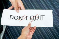 Do it instead of do not quit. Business concept of do it instead of do not quit Stock Photography