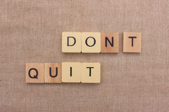 Do it - don't quit Stock Photo