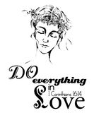 Do everything in Love quote; woman with flowers crown hand drawn illustration Stock Photos
