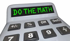 Do the Math Solve Problem Calculator Words. 3d Illustration Royalty Free Stock Photography