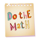 Do the math unique lettering message Royalty Free Stock Photos