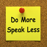 Do More Speak Less Note Means Be Productive. Do More Speak Less Note Meaning Be Productive And Constructive Royalty Free Stock Photo