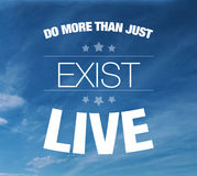 Do more than just exist live Stock Photos