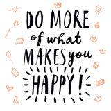 Do more of what makes you happy title Royalty Free Stock Photo