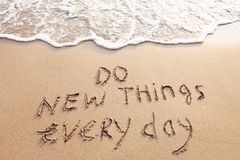 Do new things every day, motivation. Al quote concept Royalty Free Stock Images