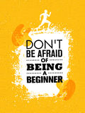 Do Not Be Afraid Of Being A Beginner. Sport And Fitness Creative Motivation Vector Design Banner. Active Workout Concept. On Grunge Background Royalty Free Stock Photo