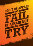 Do Not Be Afraid To Fail Be Afraid Not To Try Creative Motivation Quote. Vector Outstanding Typography Poster Concept Royalty Free Stock Photo