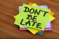 Do not be late reminder Royalty Free Stock Photo