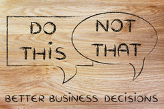 Do this, not that: better business decisions. Tips about better business decisions: do this, not that Stock Photos