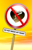 Do not break my heart. Road sign with broken heart and text Royalty Free Stock Photography