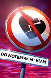 Do not break my heart. Road sign with broken heart and text Stock Photography