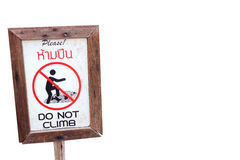 Do not climb sign Royalty Free Stock Photography
