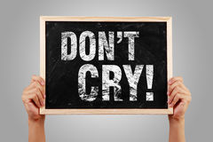 Do Not Cry Royalty Free Stock Image