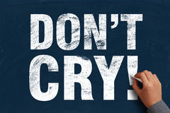 Do Not Cry Stock Image