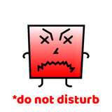Do not disturb. Do Not Forget To Smile. Positive Motivation Vector Design. Stock Photo