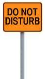 Do Not Disturb. A road sign indicating Do Not Disturb Royalty Free Stock Photos