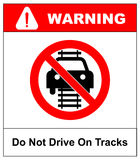 Do not drive of tracks sign isolated on a white background Stock Photo