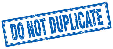Do not duplicate stamp. Do not duplicate square grunge stamp  on white background Stock Photos