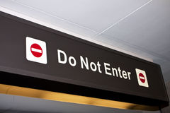 Do Not Enter Restriction Airport Directional Sign
