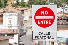 Do not enter sign in la Ronda Quito Ecuador South stock photos
