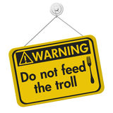 Do not feed the troll warning sign Stock Image