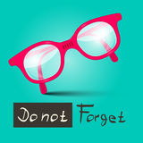 Do Not Forget Vector Illustration With Glasses Royalty Free Stock Images
