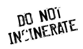 Do Not Incinerate rubber stamp Stock Photo