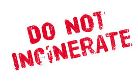 Do Not Incinerate rubber stamp Royalty Free Stock Photo