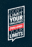Do Not Limit Your Challenges. Challenge Your Limits. Inspiring Creative Motivation Quote. Vector Typography Banner Royalty Free Stock Photo
