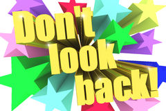 Do Not Look Back motto. Golden text with vivid stars Stock Photo