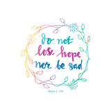 Do not lose hope nor be sad. Islamic Quran Quotes. Hand lettering calligraphy Stock Photos
