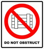 Do not obstruct, prohibition sign. Designated clear area,  illustration. stock illustration