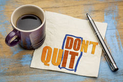 Do not quit word abstract on napkin Royalty Free Stock Images