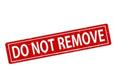 Do not remove. Rubber stamp with text do not remove inside,  illustration Royalty Free Stock Photography