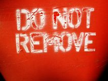Do not remove sign Stock Image