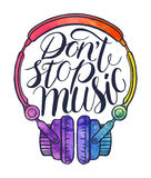 Do not stop music-02. Do not stop music. beautiful greeting card of headphones and quote. hand-drawn illustration Royalty Free Stock Photography