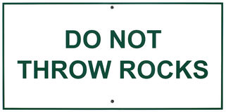 Do not throw rocks sign Royalty Free Stock Photography