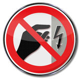 Do not touch, device is under voltage. Prohibition and not touch, device is under voltage Royalty Free Stock Photos