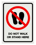 Do not walk or stand here Symbol Sign, Vector Illustration, Isolate On White Background Label .EPS10 royalty free illustration