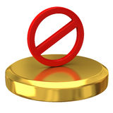 Do Not warning sign on gold podium Royalty Free Stock Images