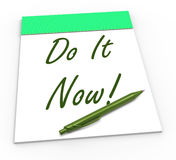 Do It Now Notepad Shows Take Action Straight Stock Photography