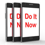 Do It Now On Phone Shows Act Immediately Royalty Free Stock Photo